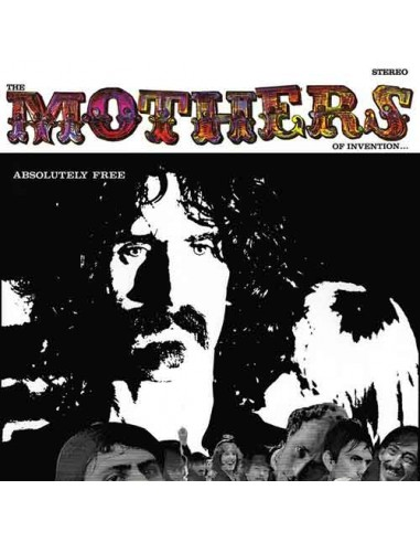 Frank Zappa & The Mothers - Absolutely Free