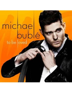 Michael Buble - To Be Loved