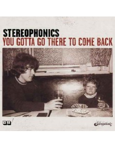 Stereophonics - You Gotta Go There